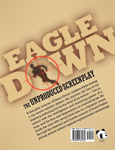EAGLE DOWN: The Unproduced Screenplay