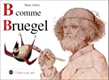 B comme Bruegel (French Edition) (2711837807) by Sellier, Marie