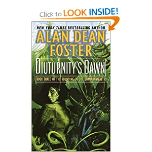 Diuturnity's Dawn (The Founding of the Commonwealth, Book 3) by Alan Dean Foster