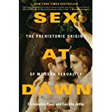 Sex at Dawn: The Prehistoric Origins of Modern Sexuality (.)