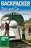 Tent And Car Camper's Handbook: Advice for Families & First-timers (Backpacker Magazine)