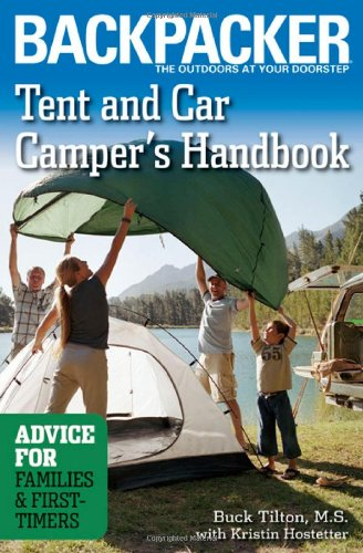 Tent And Car Camper's Handbook: Advice for Families &...