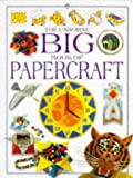 img - for The Usborne Big Book of Papercraft (Big Book Series) book / textbook / text book