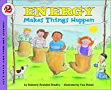 Energy Makes Things Happen (Lets-Read-and-Find-Out Science 2)