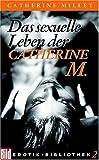 Das sexuelle Leben der Catherine M. BILD Erotik-Bibliothek,  Band 2 (3453699041) by Catherine Millet