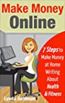 Make Money Online: 7 Steps to Make Mo...