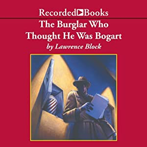 The Burglar Who Thought He Was Bogart | [Lawrence Block]