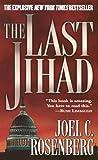 The Last Jihad (0765346435) by Rosenberg, Joel