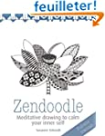 Zendoodle: Meditative Drawing to Calm...