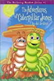 Adventures of Caterpillar Jones (Mulberry Meadow)