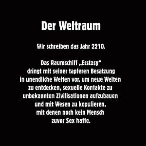 Vorspiel (Raumschiff Ecstasy 1.1) Hörbuch