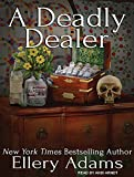 A Deadly Dealer (Antiques & Collectibles Mysteries)