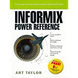 Informix: Power Reference (Prentice Hall PTR Informix Series)by Art Taylor