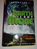 img - for Earth Is Not Alone (The Emryss Chronicles) book / textbook / text book