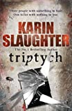Triptych (Will Trent Book 1) by Karin Slaughter