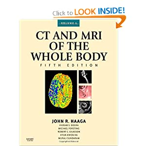 CT and MRI of the Whole Body, 2-Volume Set, 5e (Computed Tomography and Magnetic Resonance Imaging of the Wh)