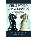 Chess World Championships: All the Games, All With Diagrams 1834-2004. Two Volume Set