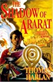 The Shadow of Ararat (Tor Fantasy) (0312865430) by Harlan, Thomas
