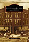 Kay County's Historic Architecture (OK) (Images of America)