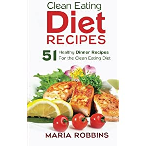 Clean Eating Diet Recipes Livre en Ligne - Telecharger Ebook