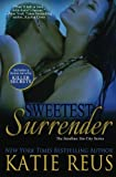 Sweetest Surrender  (The Serafina: Sin City Series) (Volume 3)