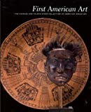First American Art: The Charles and Valerie Diker Collection of American Indian Art (0295984031) by Bernstein, Bruce