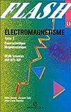 echange, troc Henri Brunet, Jacques Galy, Jean-Louis Teyssier - Electromagnétisme, tome 2 : Electrocinétique - Magnétostatique, DEUG Sciences, DUT-BTS-IUP
