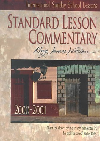 Lesson Commentary 2000-2001: International Sunday School Lessons