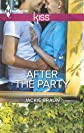 After the Party (Harlequin Kiss)