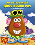Mr. Potato Head's Busy Beach Day (Mr. Potato Head Sticker Storybooks)