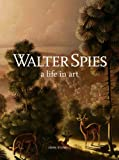 img - for Walter Spies: A Life in Art book / textbook / text book