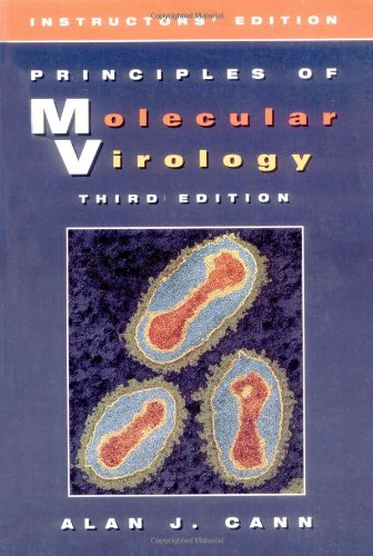 Principles Of Molecular Virology (Instructor'S Deluxe Edition), Third Edition