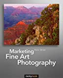 img - for Marketing Fine Art Photography by Alain Briot (2011-06-11) book / textbook / text book