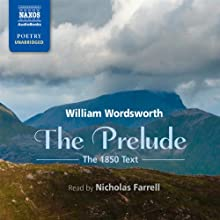 The Prelude: Growth of a Poet's Mind: An Autobiographical Poem Audiobook by William Wordsworth Narrated by Nicholas Farrell