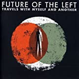 Stand By Your Manatee - Future Of The Left