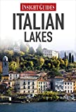 Insight Guides: Italian Lakes (Insight Regional Guide)