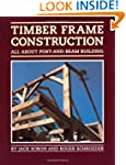 Timber Frame Construction: All About...