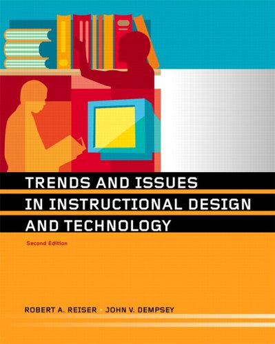Trends and Issues in Instructional Design and Technology...