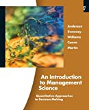 An Introduction to Management Science, 13th Edition