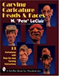 Carving Caricature Head & Faces: 33 C...
