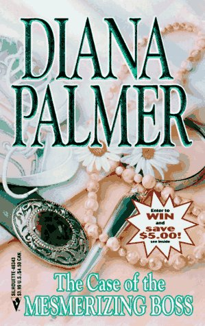Case Of The Mesmerizing Boss (And the Winner Is), DIANA PALMER