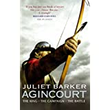 Agincourt: The King, the Campaign, the Battleby Juliet Barker