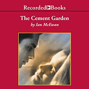 The Cement Garden Audiobook