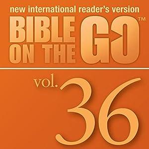 Bible on the Go, Vol. 36: The Twelve Disciples; Sermon on the Mount, Part 1 (Matthew 5-6, 10) Audiobook
