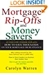 Mortgage Ripoffs and Money Savers: An...