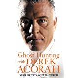"Ghost Hunting with Derek Acorahvon ""Derek Acorah"""