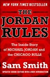 The Jordan Rules: The Inside Story of Michael Jordan and the Chicago Bulls (English Edition)