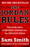 The Jordan Rules: The Inside Story of...