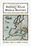 Random House Compact Atlas of World History: Edited by Geoffrey Parker (0375705058) by Parker, Geoffrey