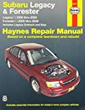 img - for Subaru Legacy & Forester: Legacy 2000 thru 2009 - Forester 2000 thru 2008 - Includes Legacy Outback and Baja (Haynes Repair Manual) book / textbook / text book